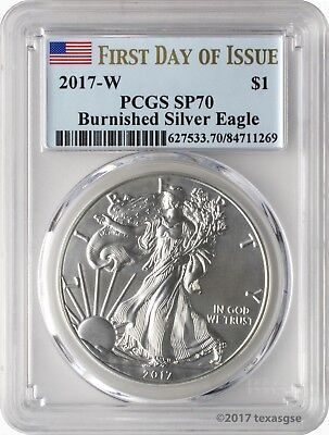 2017-W $1 Burnished American Silver Eagle PCGS SP70 First Day of Issue