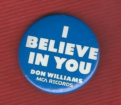 "Vintage 1975 DON WILLIAMS--""I Believe In You"" Promo Pinback"