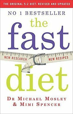 Fast Diet (The Original 5:2 Diet: Revised a by Michael Mosley New Paperback Book