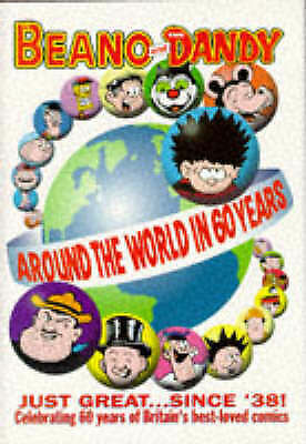 The Beano and The Dandy - Around the World in 60 Years,Used; Great Condition **