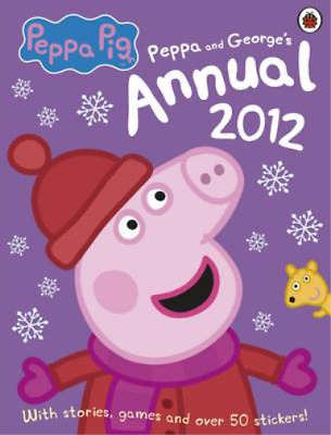 Peppa Pig: The Official Annual 2012 (Annuals 2012), Ladybird, Used; Good Book