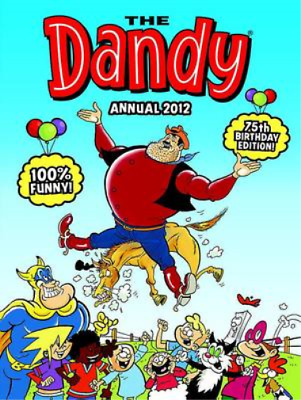 Dandy Annual 2012 (Annuals 2012), VARIOUS, Used; Good Book