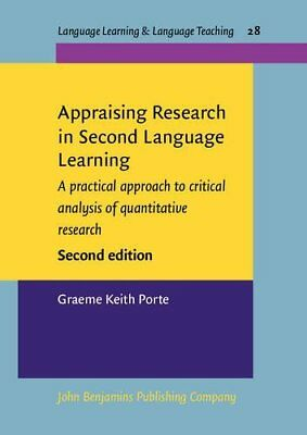 Appraising Research in Second Language Learni by Graeme Porte New Paperback Book