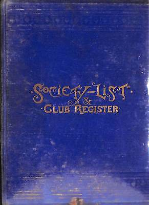 Society-List & Club Register for The Season of 1886-7