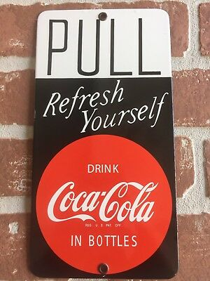 "COCA COLA 10""x5"" PORCELAIN ""PULL"" Door PUSH ADVERTISING SODA SIGN. Buy It Now 😎"