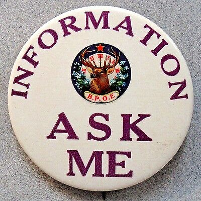 "circa 1920's ELKS INFORMATION ASK ME large 2"" pinback button +"