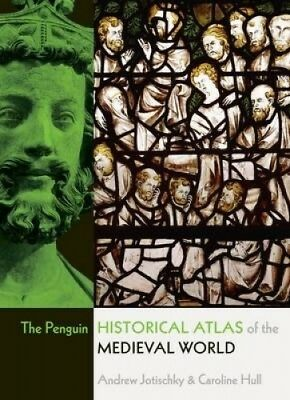 The Penguin Historical Atlas Of The Medieval World, by Andrew Jotischky.