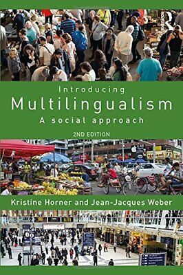 Introducing Multilingualism by Jean Jacques Weber New Paperback Book