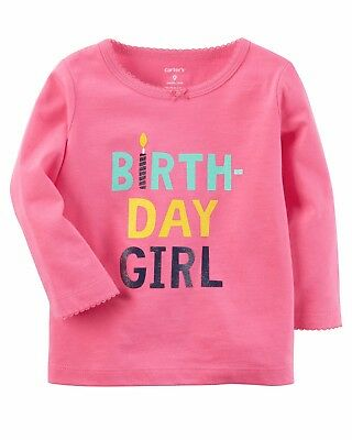 NEW Girls Carters Birthday Girl Shirt 9 12 18 or 24 Months Long Sleeve