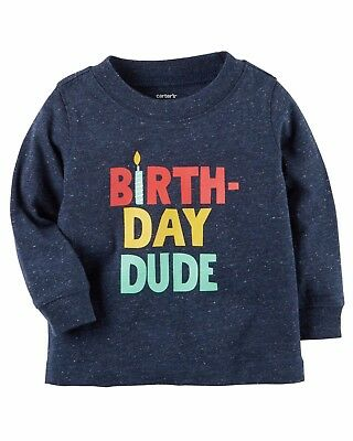 NEW NWT Boys Carters Birthday Dude Shirt 9 12 18 or 24 Months Long Sleeve