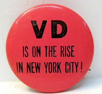 1960's VD IS ON THE RISE IN NEW YORK CITY!! Hippie pinback button