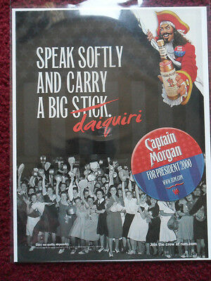 2000 Print Ad Captain Morgan Spiced Rum FOR PRESIDENT Speak Softly Big Daiquiri