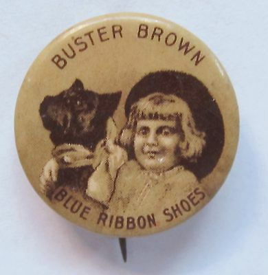 circa 1910 BUSTER BROWN Blue Ribbon SHOES Tige looking sideways pinback button