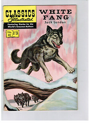 CLASSICS ILLUSTRATED COMIC No. 80 White fang HRN 129 NICE!