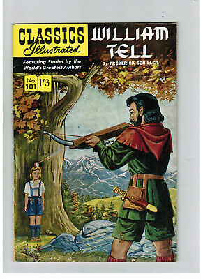 CLASSICS ILLUSTRATED COMIC No. 101 Willaim Tell HRN 125 SUPER COND!