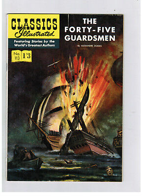 CLASSICS ILLUSTRATED COMIC No. 113 The Forty-Five Guardsmen  HRN 129 NICE!