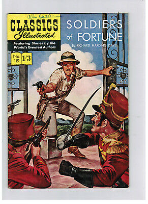 CLASSICS ILLUSTRATED COMIC No. 119 Soldiers of Fortune HRN 125 NICE!