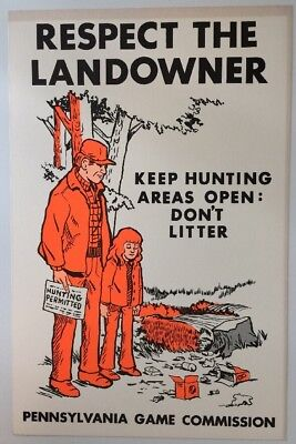 "Original 1970's Pennsylvania Game Commission Poster ""SPORT, Respect Landowner"""