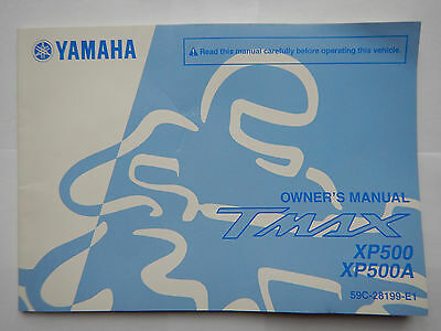 Genuine 2012 Yamaha Tmax Xp500 Xp500A T-Max Owners Manual 59C-28199-E1 2013