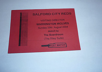 SALFORD CITY REDS v WARRINGTON WOLVES 29th AUGUST 2004 DIRECTORS BOARDROOM PASS