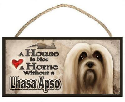 "Lhasa Apso ""A House is Not a Home without a Lhasa Apso"" Dog Sign / Plaque featur"