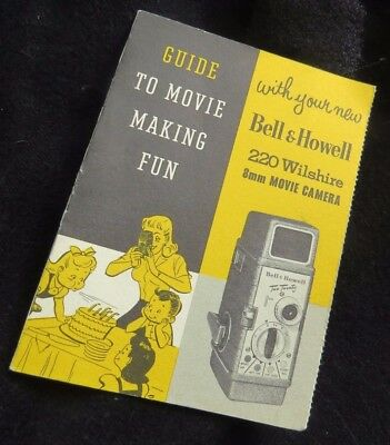 Bell & Howell 220 Wilshire 8mm Movie Camera Guide