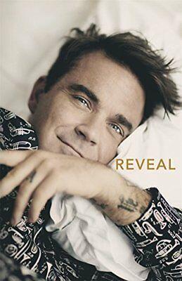 Reveal: Robbie Williams by Chris Heath New Hardcover Book