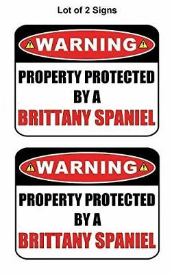 2 Count Warning Property Protected by an Brittany Spaniel Laminated Dog Sign
