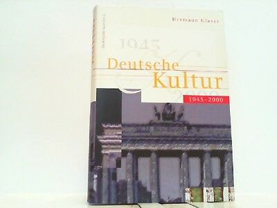 Deutsche Kultur 1945-2000. Glaser, Hermann: