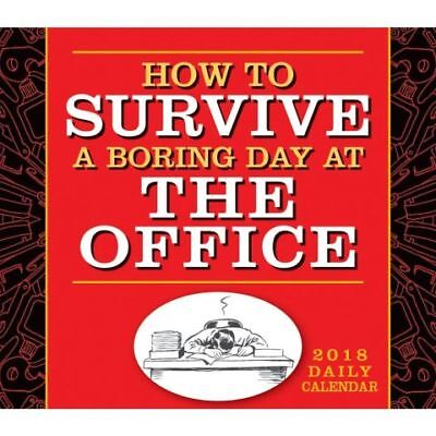How to Survive a Boring Day at The Office 2018 Day-to-Day Boxed Desk Calendar