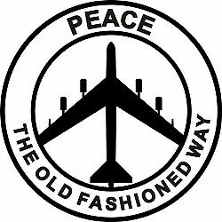 "B-52 Peace The Old Fashioned Way Vinyl/Decal Sticker 6"" round! $9.95"