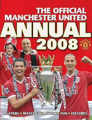 The Official Manchester United Annual 2008, United, Manchester, Very Good Book