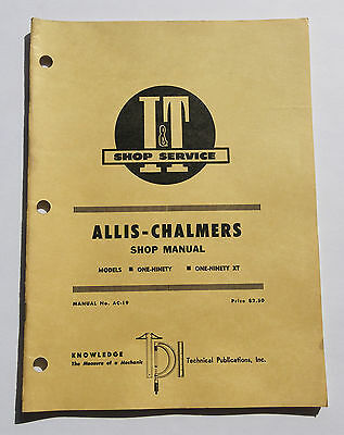 1967 Allis Chalmers One-Ninety One-Ninety XT Tractor I&T Shop Service Manual