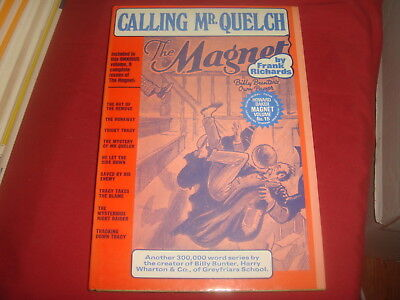 THE MAGNET LIBRARY #15 Calling Mr. Quelch  Billy Bunter  Howard Baker Hardcover