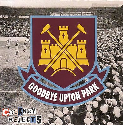 "Cockney Rejects - Goodbye Upton Park - 7"" - Punk - West Ham"