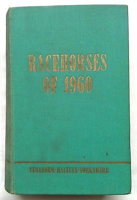 Timeform Racehorses of 1960 - Phil Bull -  Hardback
