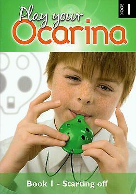 PLAY YOUR OCARINA Book 1 Starting Off Learn How To Play Sheet Music Book Only