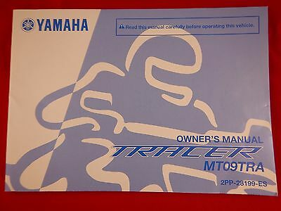 Genuine 2015 2016 Yamaha Tracer Mt09 Tra Owners Manual 2Pp-28199-Es  Mt-09