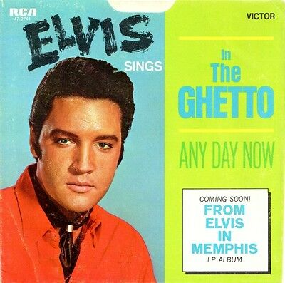 "Elvis Presley:  In The Ghetto / Any Day Now (US sleeve ""coming soon"", no record)"
