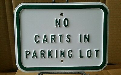 Vintage Golf Course  No Carts In Parking Lot Heavy Embossed Steel Sign