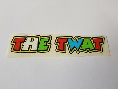 """Valentino Rossi style text - """"The twat""""  x1 stickers / decals  - 5in x 1in"""