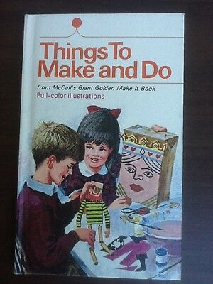 Things to Make and Do from McCalls Golden Make it Book HC Kids Crafts Patterns