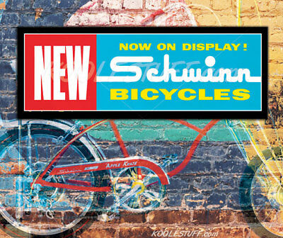 Schwinn Bicycle NOW ON DISPLAY Window Banner / Poster - SCHWINN APPROVED