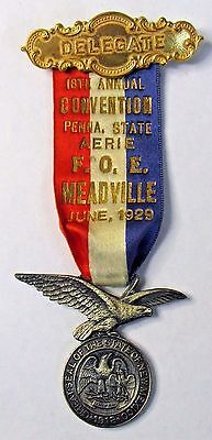 1929 PENNA. STATE AERIE F.O.E. EAGLES Meadville PA medal badge NEW MEXICO +