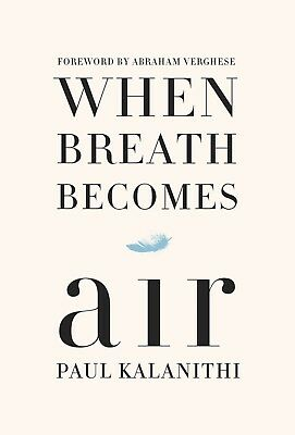 When Breath Becomes Air by Paul Kalanithi eBooks