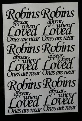 6 x when robins appear loved ones are near vinyl stickers craft decals