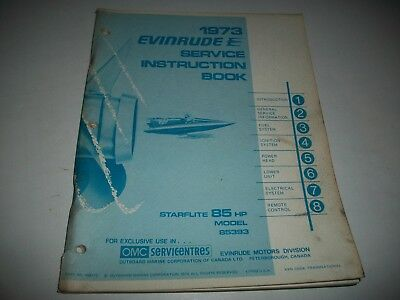 1973 Evinrude  Starflite  85 Hp Outboard Shop Service Repair Manual  # 85393