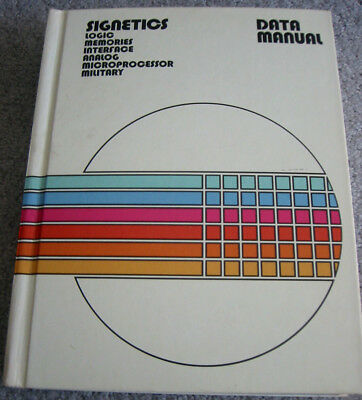 Signetics Data Manual - Complete Hard Cover Data Book from 1976