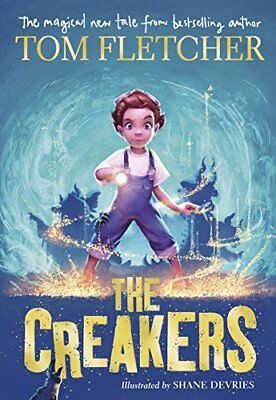 The Creakers by Tom Fletcher New Hardcover Book