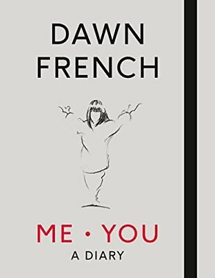 Me. You. A Diary by Dawn French New Hardcover Book